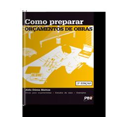 Como Preparar Orçamentos de Obras - Autor: Aldo Mattos
